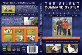 The Silent Command System of Bird Dog Training:  Volume 1 (Foundation)